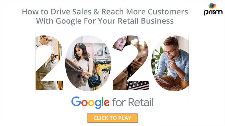 How to Drive Sales And Reach More Customers With Google For Your Retail Business