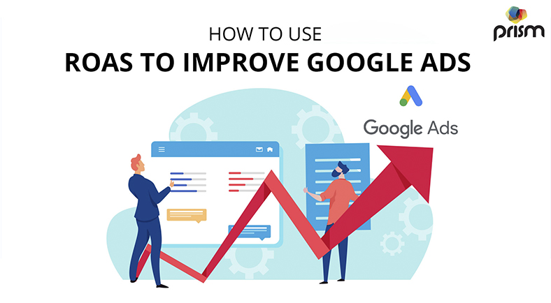 How to use ROAS to improve Google ads