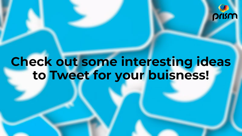 Top 20 Strategies for Effective Twitter Marketing -Prism Digital