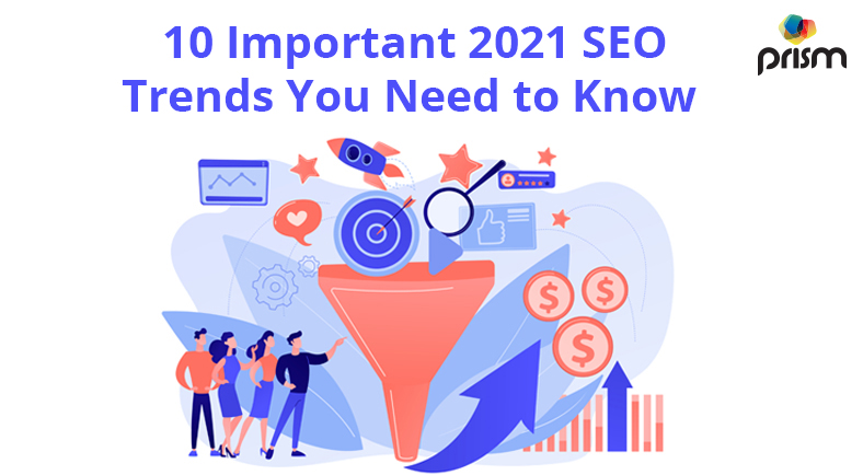 10 Important SEO Trends in  2021